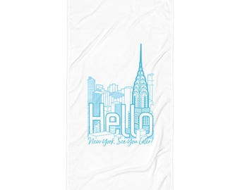 NY See You Later Skyline Towel!