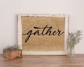 Bon Burlap Print, Gather Sign, Burlap Wall Art, Farmhouse Sign, Gather, Dining
