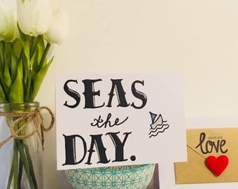 Seas The Day Card