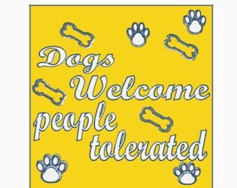 Dogs Welcome People Tolerated Animal Lover Puppy Hanging Plaque Gift Sign