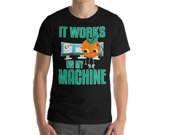 It Works On My Machine Orange Man Short-Sleeve Unisex T-Shirt