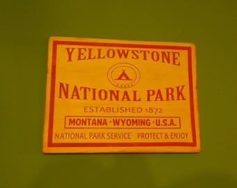 Yellowstone National Park wood sign