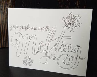 Some People Are Worth Melting For (Color Your Own)