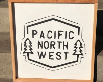 Pacific Northwest wooden sign
