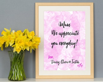 Mum We Appreciate You Everyday A3 Personalised Mother's Day Print