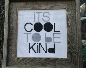It's Cool To Be Kind Hipster Cross Stitch Pattern PDF Instant Download Black White Grey Baby Nursery Boy Girl Room Decor Art Quote Shower