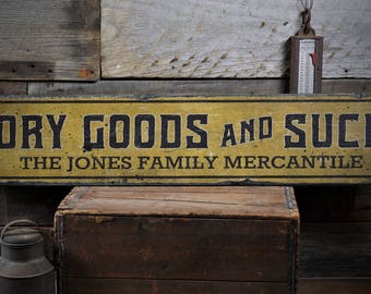 Dry Goods & Such Sign, Dry Goods Sign, Custom Mercantile Decor, Mercantile Sign, Family Store Sign, HandMade Vintage Wood Sign ENS1001948
