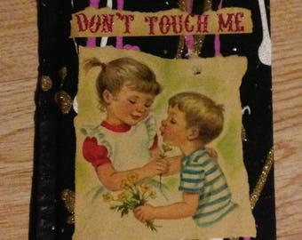 Don't Touch Me {Original Collage}