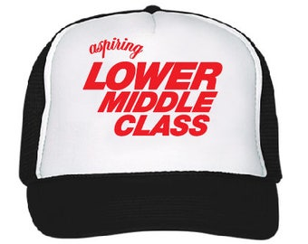 Aspiring Lower Middle Class hat with screenprint funny design - adjustable snap back white front/mesh back and a logo patch on the side