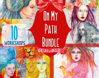 On My Path Bundle: 10 Soulful Mixed Media Painting Workshops with Suzi Blu