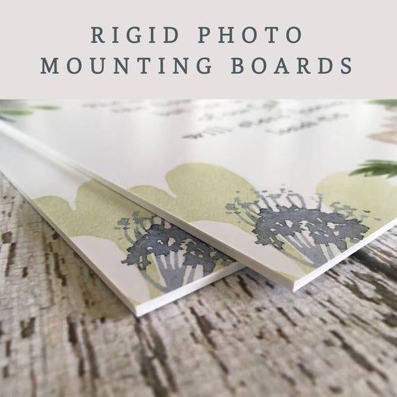 UPGRADE to a Rigid Photo Mounting Board