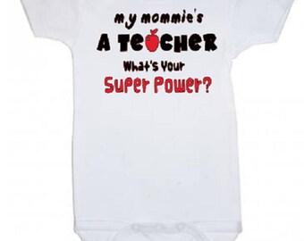 My mommie's a teacher bodysuit creeper shower onesie