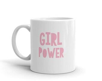 Girl Power mug, coffee mug, tea mug, gift for daughter, gift for teen, gift for her