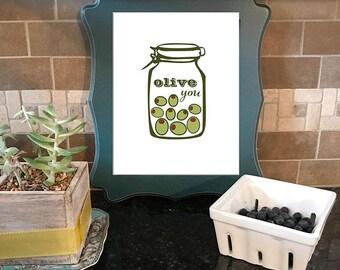olive you print kitchen art