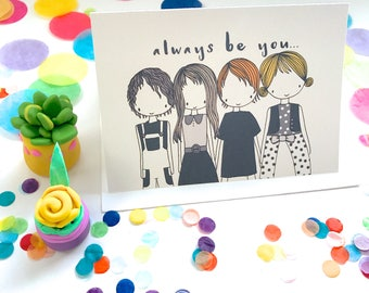 Always Be You Card- Free Postage