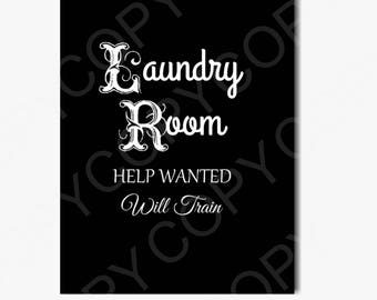 Instant Download - laundry Sign - Printable  Help Wanted ... Saying  Digital Collage Sheet  - Journal - Framable Decor - Gift For Her