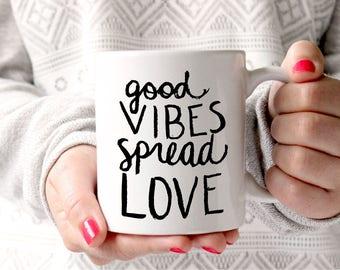 Good Vibes Coffee Mug Good Vibes Only Mug Hand Lettered Encouragement Mug With Sayings Motivational Gift Coffee Gift Positive Vibes