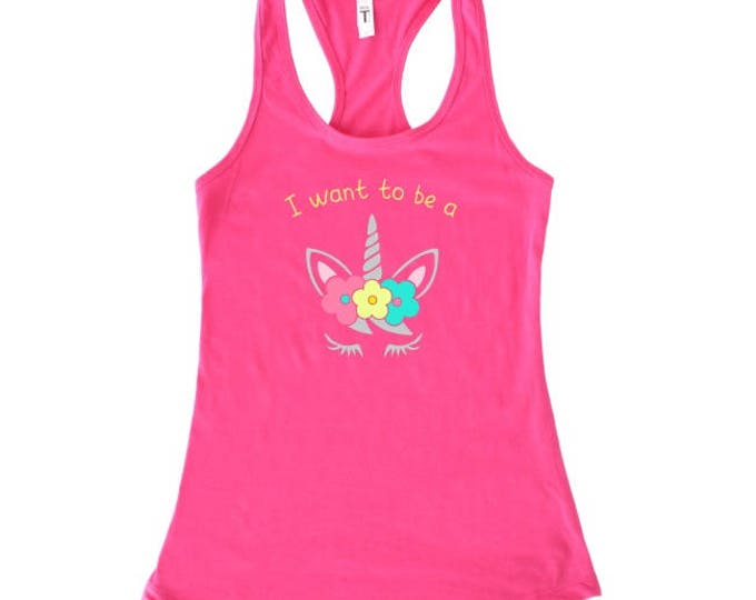 I Want To Be a Unicorn, Pink Tank With Gold Text and Floral Unicorn