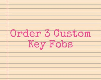 Custom Sentiments and Fabrics for 3 Key Fobs