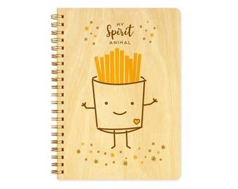 Fries Spirit Animal Journal - Birch Wood Journal - Real Wood Notebook - French Fries - My Spirit Animal - J1821