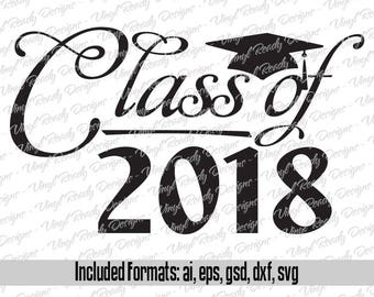 Graduation Class of 2018 - Vector Art - Svg Eps Ai Gsd Dxf Download