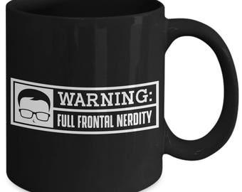 Warning Full Frontal Nerdity Funny Geek Coffee Mug