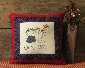 "Handmade Country Decorative Pillow of Smiling Girl, ""Enjoy Life"", Primitive Stitchery, Country Primitive Decor"