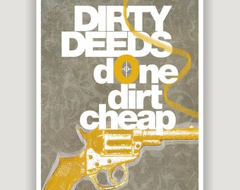 Dirty Deeds, unique wall art, funny office art, dorm poster, rock lyric print, man cave decor, typography art, grey and mustard, gun art