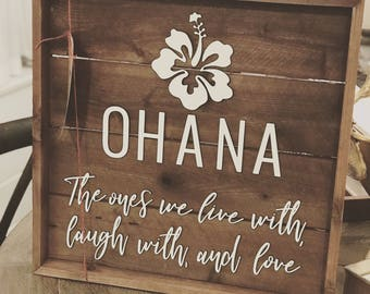 Ohana Family Sign - Farmhouse Decor - Wedding Gift - Wooden Sign - Personalized Gift - Rustic Wood Sign - Housewarming Gift