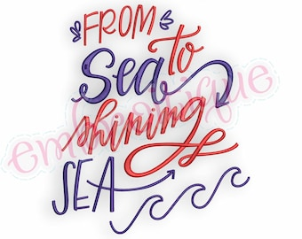 From Sea to Shining Sea   -Instant Download Machine Embroidery Design