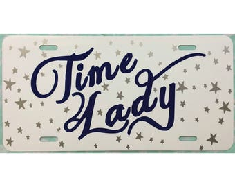 Doctor Who Inspired License Plate Time Lady Car Tag