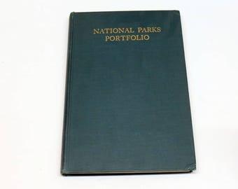 National Parks Portfolio Hardcover 1931 SIXTH EDITION Profusely Illustration USA National Monuments