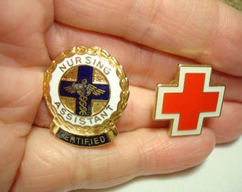 1970s Certified Nursing Assistant Pin and Red Cross Pin.