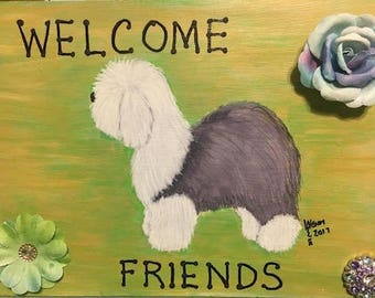 Welcome Friends-Old English Sheepdog painting