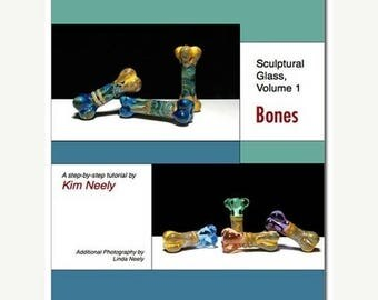 50% OFF Tutorial - Kim Neely - Sculptural Glass, Vol. 1: Bones - Lampwork