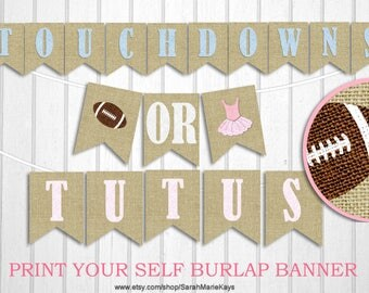 Printable Touchdowns or Tutus Gender Reveal Banner on 8x11 300 dpi Sheet, Football burlap banner Blue