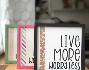 Selah Signs Live More, Worry Less hand painted wood sign Don't Worry Be Happy sign encouragement sign live well sign live life sign