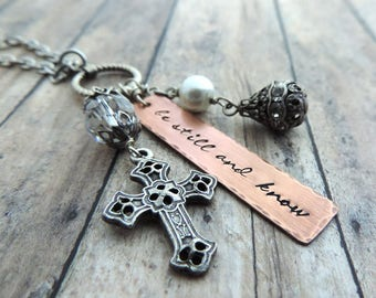 Be Still and  Know Necklace - Christian Necklace - Christian Jewelry - Long Charm Necklace - Cross Charm - Inspirational Gift