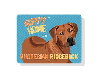 "Happy Home of a Rhodesian Ridgeback 12"" x 9"""