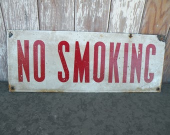 Vintage Metal NO SMOKING gas station sign Red Lettering on dirty white