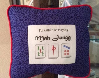I'd Rather be Playing Mah Jongg Decorative Pillow