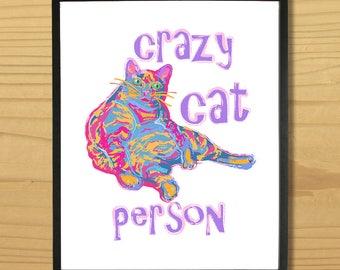 Crazy Cat Person Print, Crazy Cat Lady Print, Cat Art, Cat Print, Feline Print, Kitty Print, Kitten Print, Digital Download