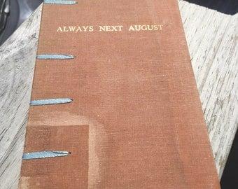 Always Next August Unlined Journal