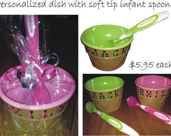 """Personalized Bowl with Soft Tip Infant Spoon / 4"""" wide x 2.5"""" tall Ice Cream Dish with matching Munchkin Spoon"""