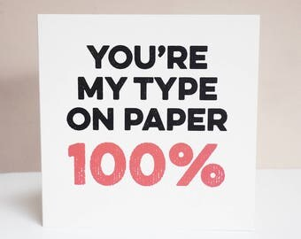 Love Island 'You're my type on paper 100%' -  greeting card