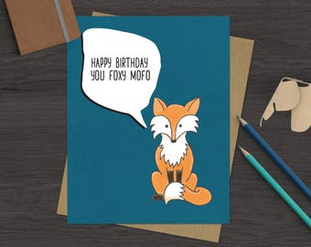 Funny Birthday Card - Greeting Card - Foxy Card - Fox Birthday Card