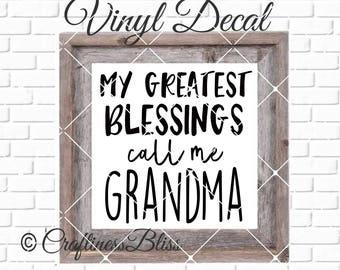 DIY My Greatest Blessings Call Me Grandma  Vinyl Decal ~ Glass Block ~ Car Decal ~ Mirror ~ Ceramic Tile ~ Computer