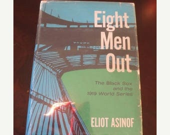 30% OFF SALE Eight Men Out Eliot Asinof First Edition 1963 Black Sox World Series 1919 Vintage Chicago Baseball History Book Holt, Rinehart