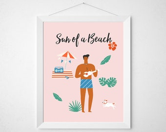 Summer Quote Print - Sun of a Beach - mid century modern palm springs pool tropical pink dude man beach poster wall art deco retro vintage