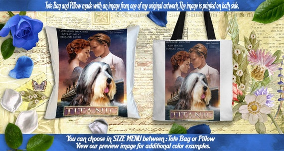 Bearded Collie Pillow/Bearded Collie Tote Bag/Bearded Collie Portrait/Dog Tote Bag/Dog Pillow/Custom Dog Portrait/Titanic Movie Poster